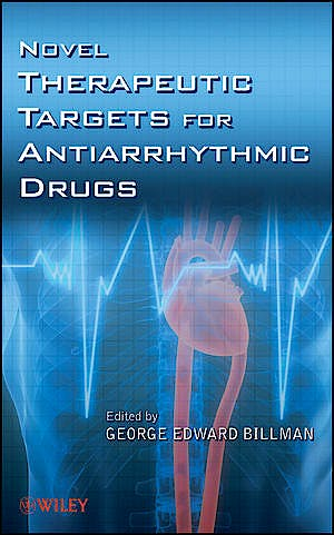 Portada del libro 9780470261002 Novel Therapeutic Targets for Antiarrhythmic Drugs