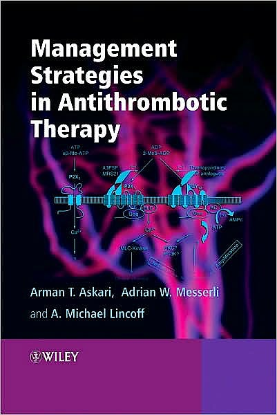 Portada del libro 9780470319383 Management Strategies in Antithrombotic Therapy