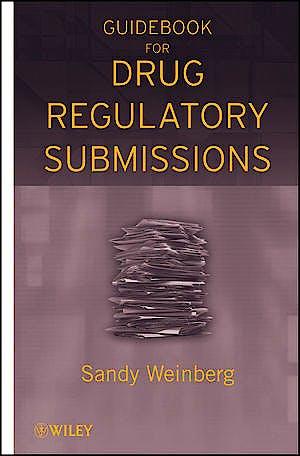 Portada del libro 9780470371381 Guidebook for Drug Regulatory Submissions