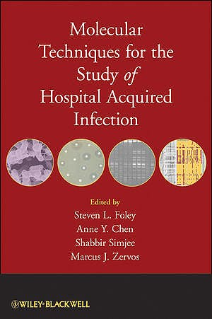 Portada del libro 9780470420850 Molecular Techniques for the Study of Hospital Acquired Infection