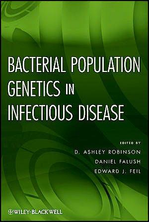 Portada del libro 9780470424742 Bacterial Population Genetics in Infectious Disease