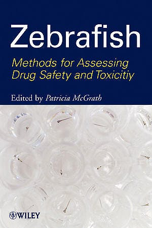 Portada del libro 9780470425138 Zebrafish. Methods for Assessing Drug Safety and Toxicity