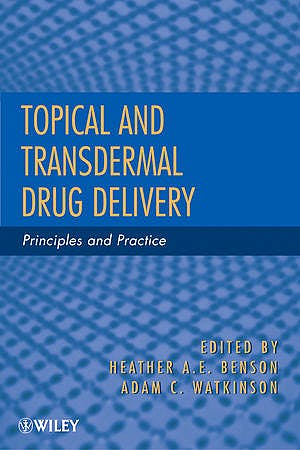 Portada del libro 9780470450291 Topical and Transdermal Drug Delivery. Principles and Practice
