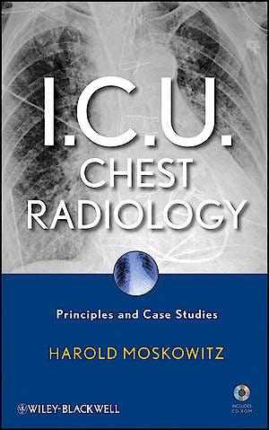 Portada del libro 9780470450345 i.c.u. Chest Radiology + Cd-Rom. Principles and Case Studies