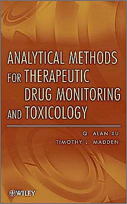 Portada del libro 9780470455616 Analytical Methods for Therapeutic Drug Monitoring and Toxicology