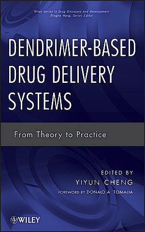 Portada del libro 9780470460054 Dendrimer-Based Drug Delivery Systems. from Theory to Practice