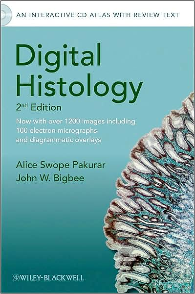 Portada del libro 9780470475393 Digital Histology. an Interactive Cd Atlas with Review Text