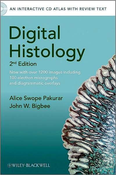 Portada del libro 9780470475393 Digital Histology. an Interactive Cd Atlas with Review Text + Cd-Rom