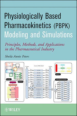 Portada del libro 9780470484067 Physiologically Based Pharmacokinetic (Pbpk) Modeling and Simulations. Principles, Methods, and Applications in the Pharmaceutical Industry