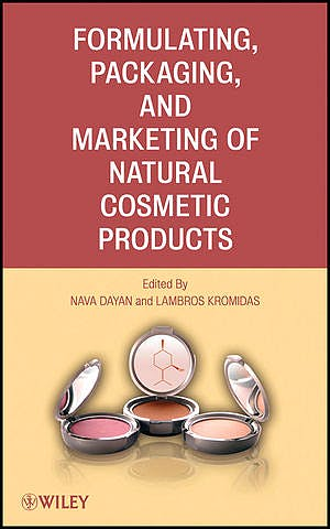 Portada del libro 9780470484081 Formulating, Packaging, and Marketing of Natural Cosmetic Products