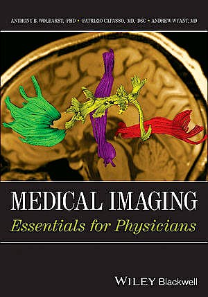 Portada del libro 9780470505700 Medical Imaging. Essentials for Physicians
