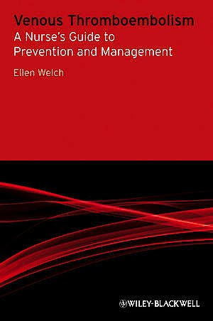 Portada del libro 9780470511893 Venous Thromboembolism. a Nurse's Guide to Prevention and Management