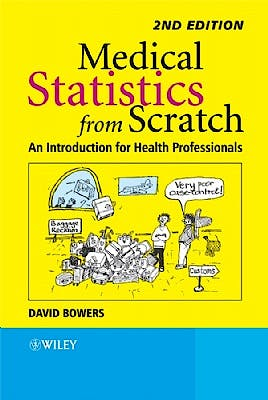 Portada del libro 9780470513019 Medical Statistics from Scratch: An Introduction for Health Professionals