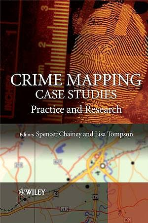Portada del libro 9780470516089 Crime Mapping Case Studies: Practice and Research