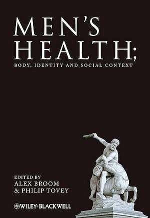 Portada del libro 9780470516560 Men's Health: Body, Identity and Social Context