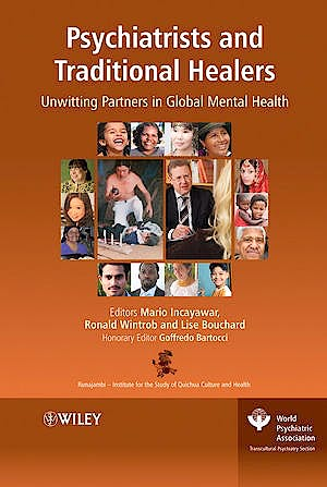 Portada del libro 9780470516836 Psychiatrists and Traditional Healers. Unwitting Partners in Global Mental Health