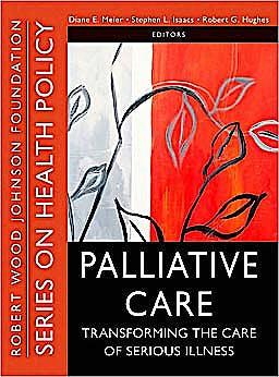 Portada del libro 9780470527177 Palliative Care. Transforming the Care of Serious Illness