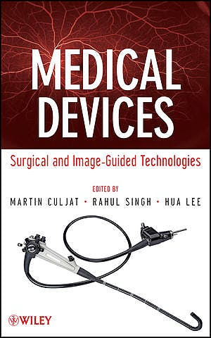 Portada del libro 9780470549186 Medical Devices: Surgical and Image-Guided Technologies