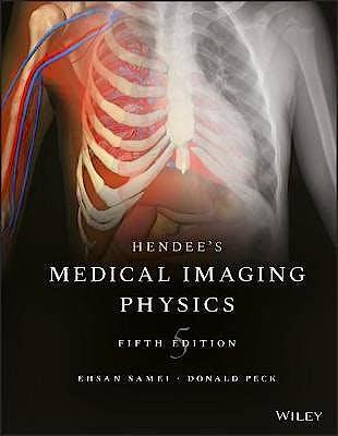 Portada del libro 9780470552209 Hendee's Physics of Medical Imaging
