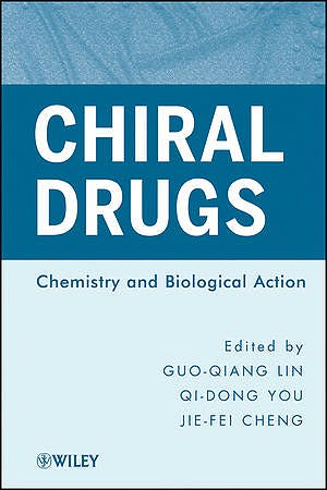 Portada del libro 9780470587201 Chiral Drugs: Chemistry and Biological Action