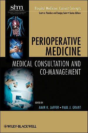 Portada del libro 9780470627518 Perioperative Medicine. Medical Consultation and Co-Management