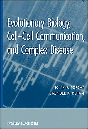 Portada del libro 9780470647202 Evolutionary Biology: Cell-Cell Communication, and Complex Disease