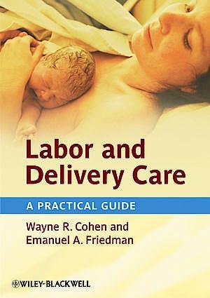 Portada del libro 9780470654590 Labor and Delivery Care. a Practical Guide