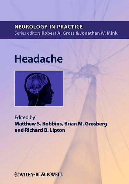 Portada del libro 9780470654729 Headache (Neurology in Practice)