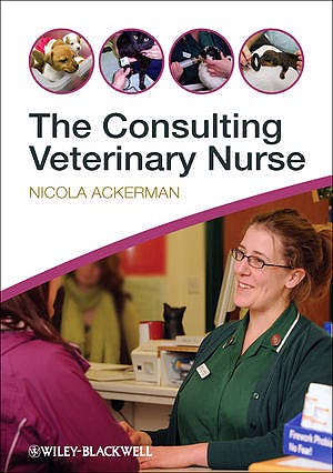 Portada del libro 9780470655146 The Consulting Veterinary Nurse