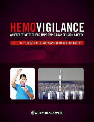 Portada del libro 9780470655276 Hemovigilance. an Effective Tool for Improving Transfusion Safety