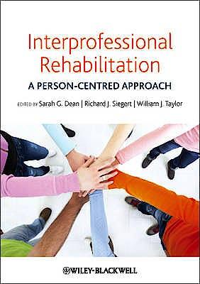 Portada del libro 9780470655962 Interprofessional Rehabilitation. a Person-Centred Approach