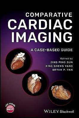 Portada del libro 9780470656372 Comparative Cardiac Imaging. A Case-Based Guide