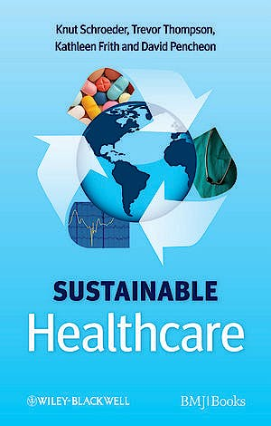 Portada del libro 9780470656716 Sustainable Healthcare