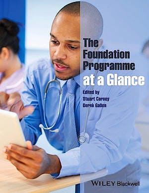 Portada del libro 9780470657379 The Foundation Programme at a Glance