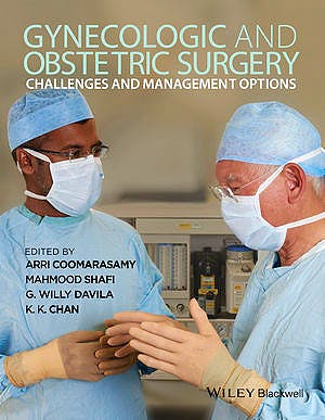 Portada del libro 9780470657614 Gynecologic and Obstetric Surgery. Challenges and Management Options