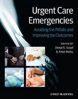 Portada del libro 9780470657720 Urgent Care Emergencies. Avoiding the Pitfalls and Improving the Outcomes