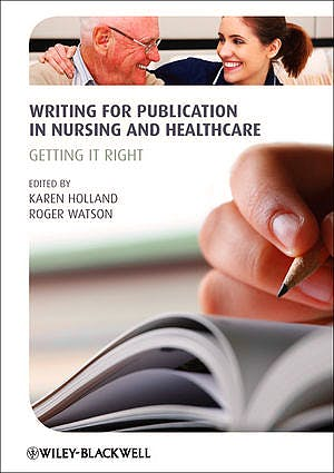 Portada del libro 9780470657829 Writing for Publication in Nursing and Healthcare. Getting It Right