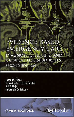 Portada del libro 9780470657836 Evidence-Based Emergency Care. Diagnostic Testing and Clinical Decision Rules