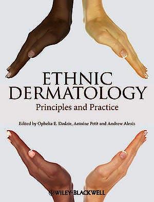 Portada del libro 9780470658574 Ethnic Dermatology. Principles and Practice