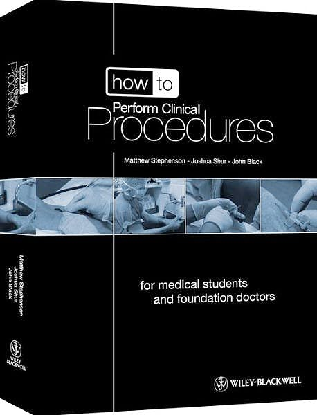 Portada del libro 9780470658581 How to Perform Clinical Procedures. for Medical Students and Foundation Doctors + 2 Dvds