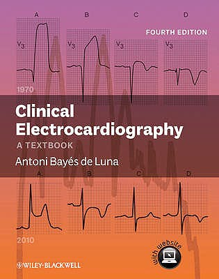 Portada del libro 9780470658598 Clinical Electrocardiography. a Textbook