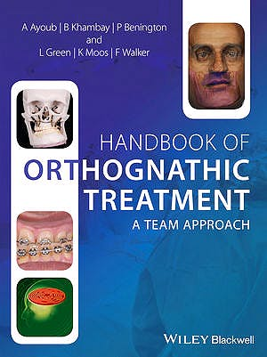 Portada del libro 9780470659052 Handbook of Orthognathic Treatment. a Team Approach