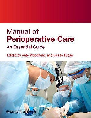 Portada del libro 9780470659182 Manual of Perioperative Care. an Essential Guide