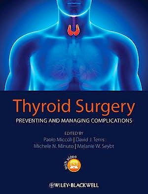 Portada del libro 9780470659502 Thyroid Surgery. Preventing and Managing Complications