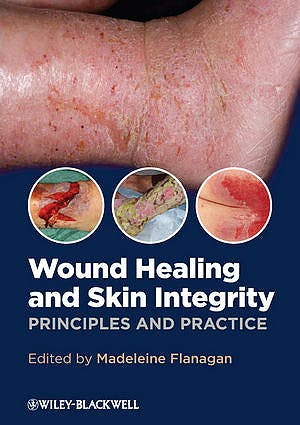 Portada del libro 9780470659779 Wound Healing and Skin Integrity. Principles and Practice