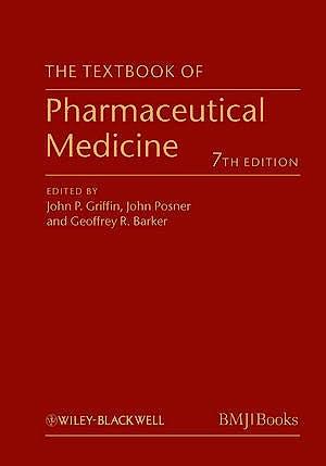 Portada del libro 9780470659878 The Textbook of Pharmaceutical Medicine