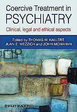 Portada del libro 9780470660720 Coercive Treatment in Psychiatry: Clinical, Legal and Ethical Aspects