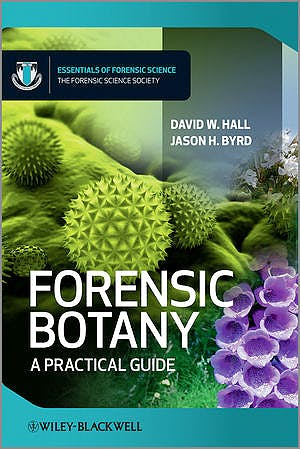 Portada del libro 9780470664094 Forensic Botany. a Practical Guide (Hardcover)