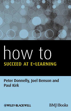 Portada del libro 9780470670231 How to Succeed at E-Learning