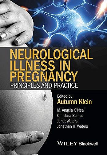 Portada del libro 9780470670439 Neurological Illness in Pregnancy.  Principles and Practice